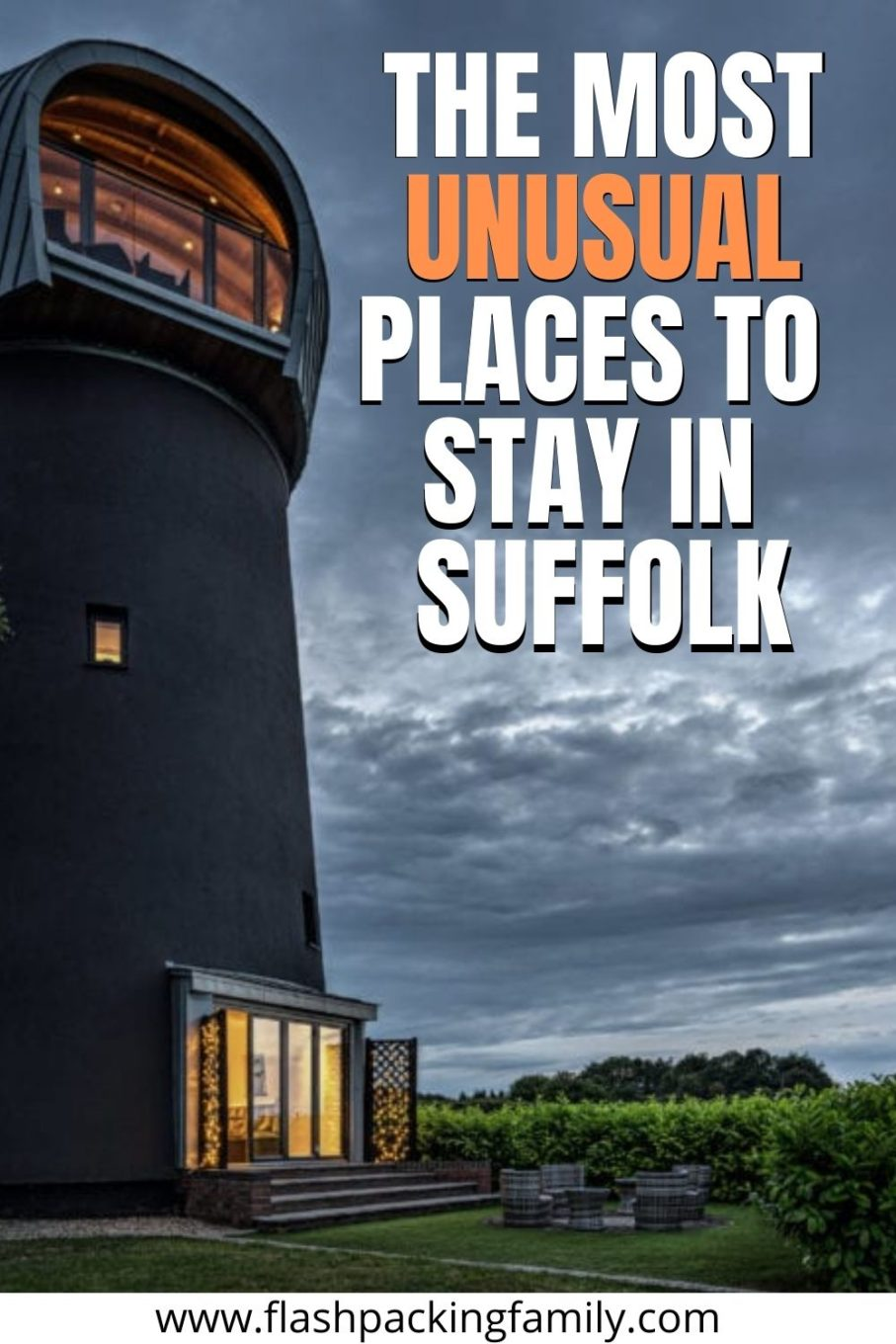 The Most Unusual Places To Stay in Suffolk.